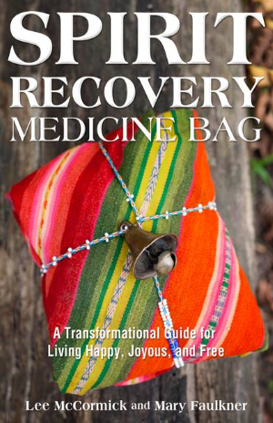 spirit-recovery-medicine-bag-book-lee-mccormick-mary-faulkner-300-dpi